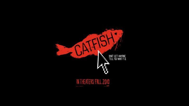 Catfish – The Movie