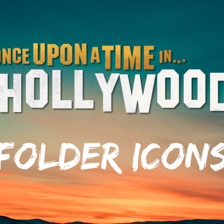 Once Upon A Time In Hollywood Folder Icons