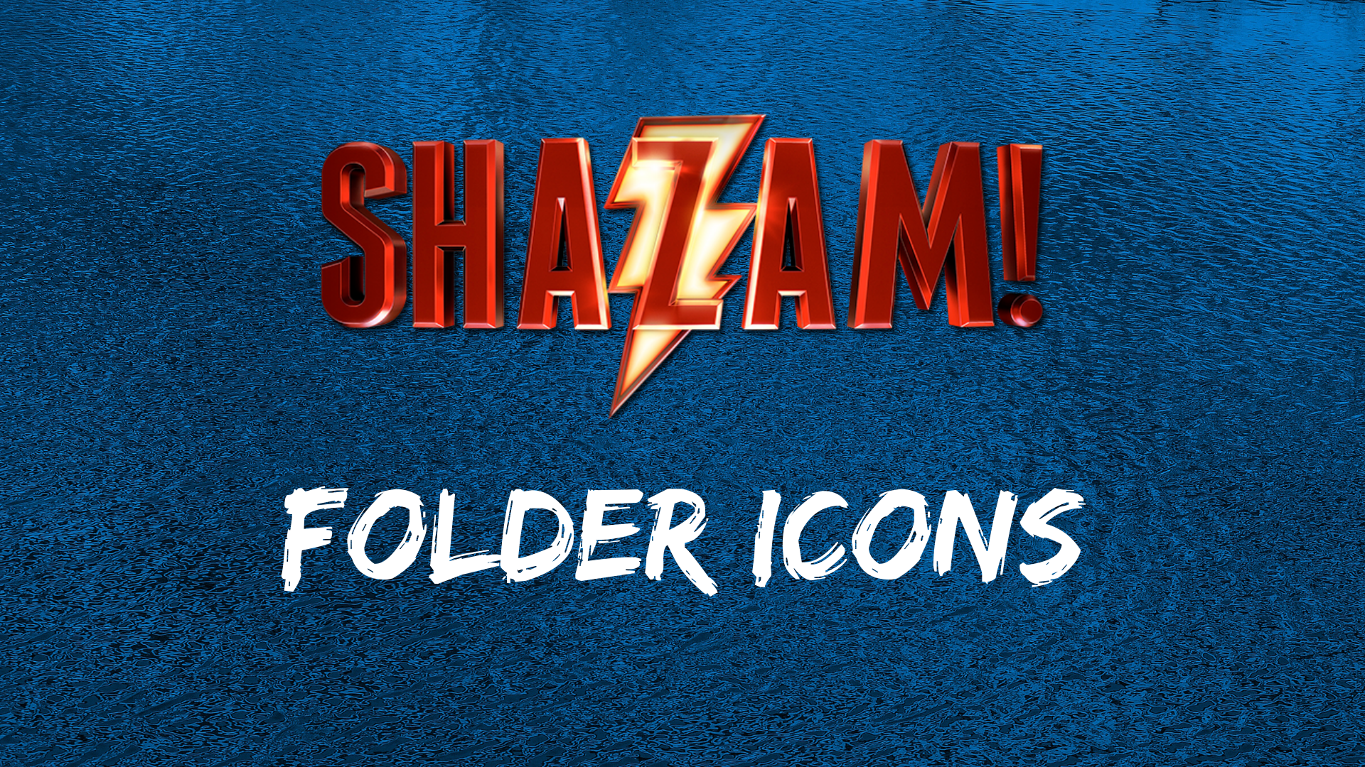 Shazam! Movie Folder Icons