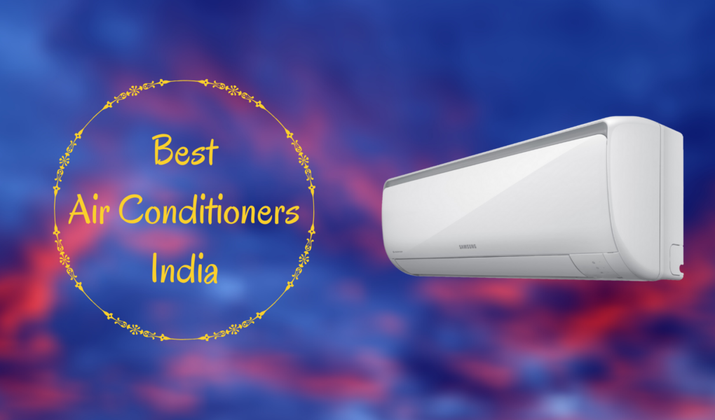 Best Air Conditioner India
