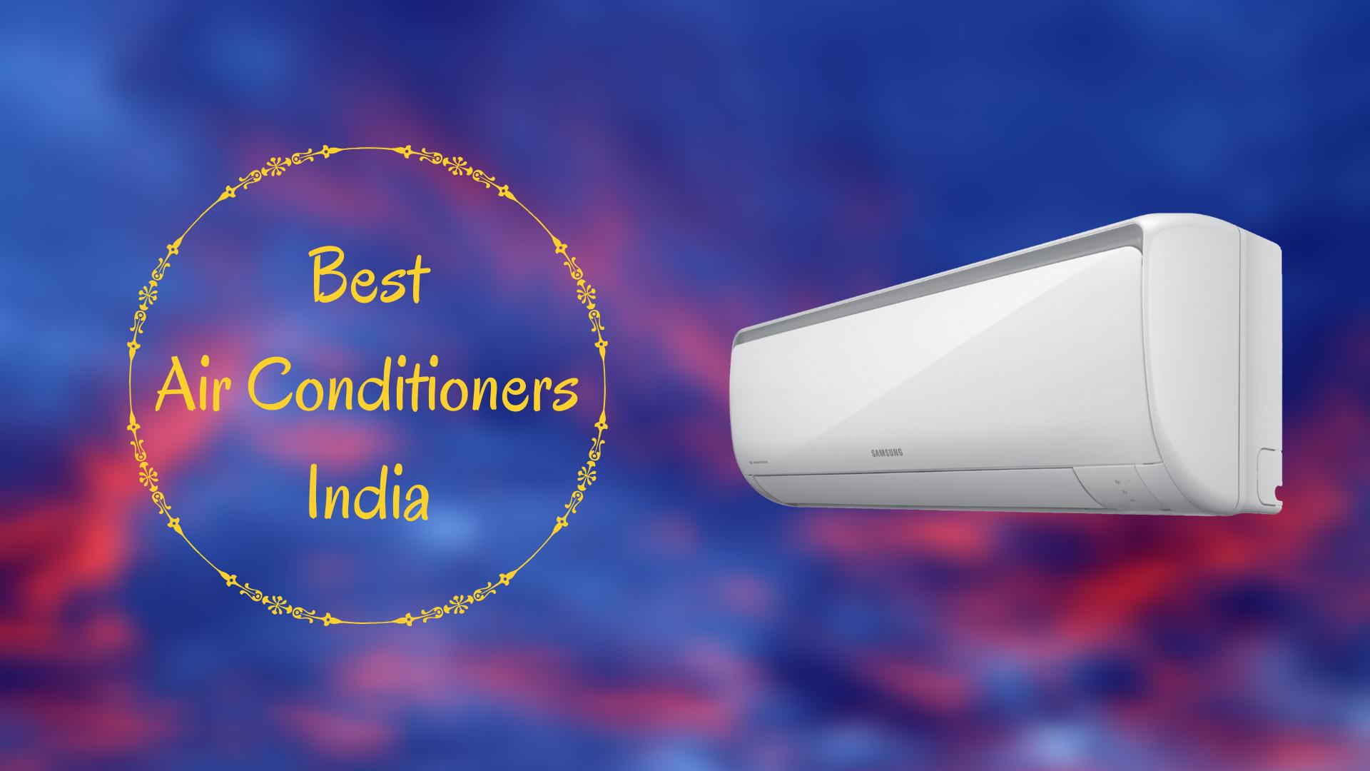 Best Air Conditioner In India (2021)