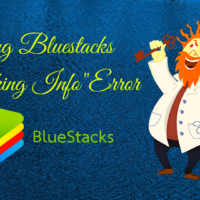Bluestacks Checking Info Error