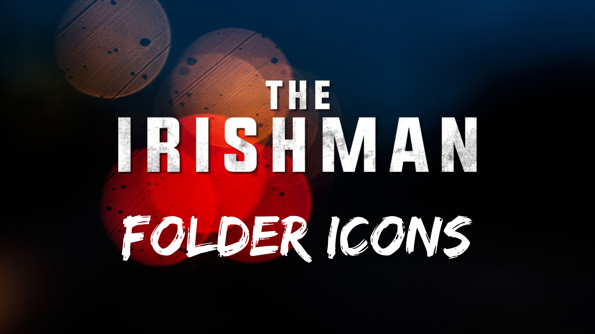 The Irishman Folder Icons