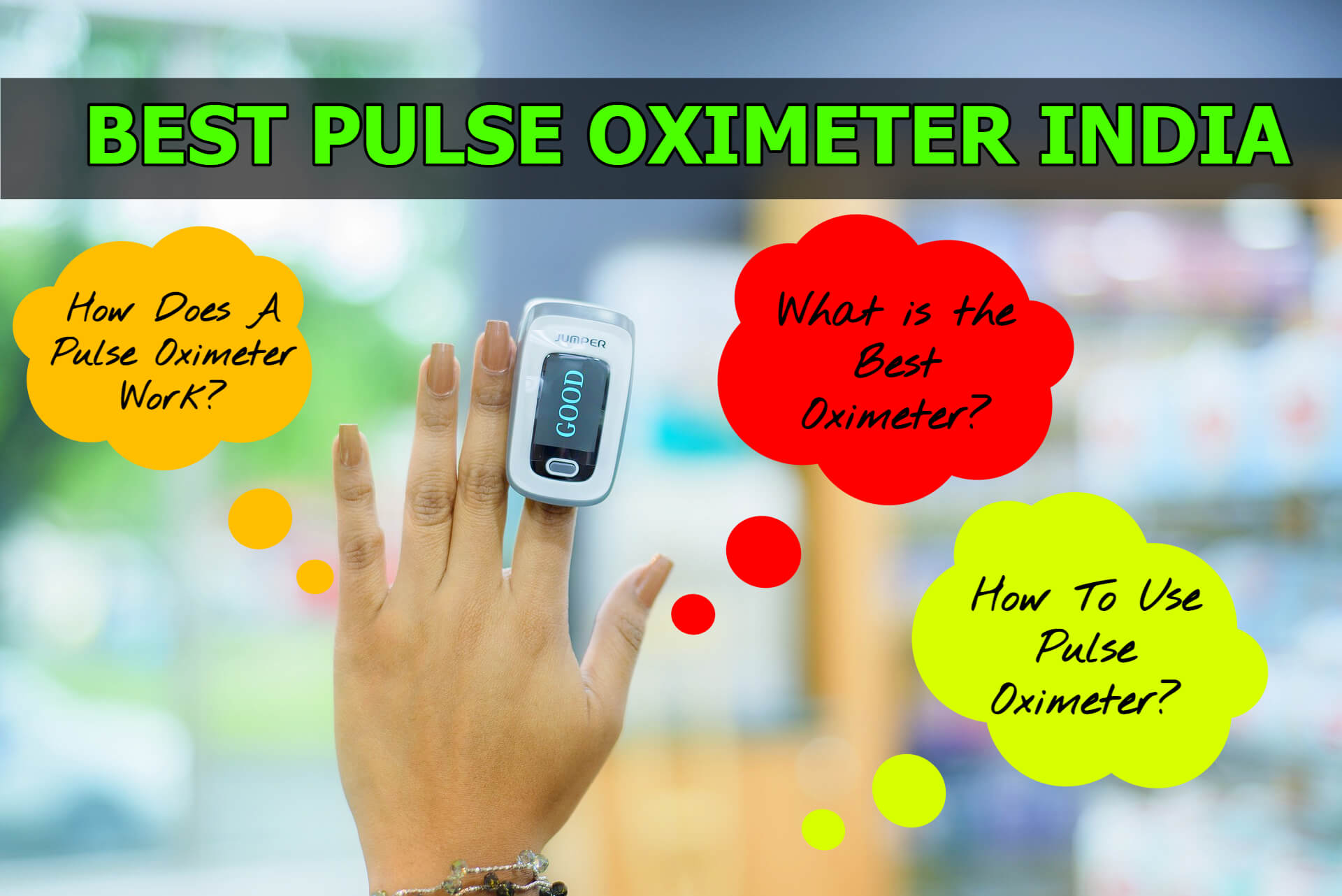 Read more about the article Best Pulse Oximeter In India (2021)